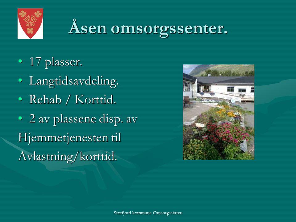 Storfjord kommune Omsorgsetaten Åsen omsorgssenter.