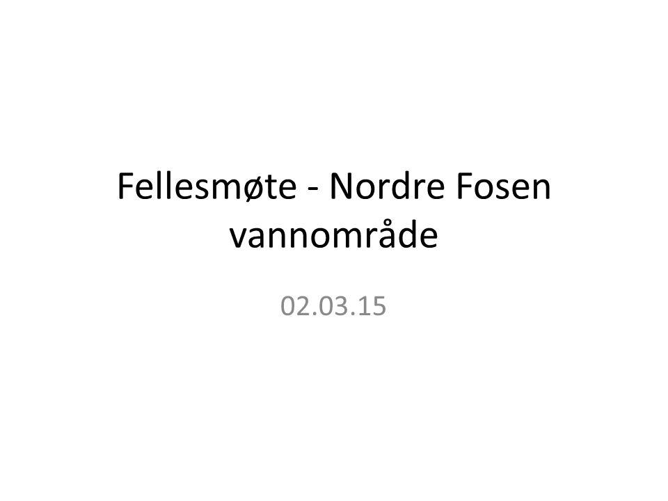 Fellesmøte - Nordre Fosen vannområde 02.03.15