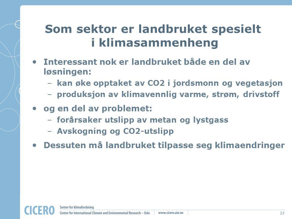 23 Interessant nok er landbruket både en del av løsningen: –kan øke opptaket av CO2 i jordsmonn og vegetasjon –produksjon av klimavennlig varme, strøm