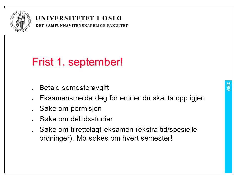 2005 Frist 1. september.