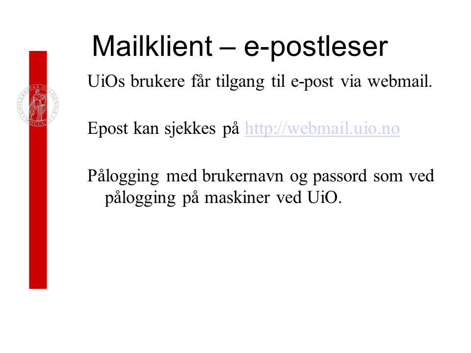 Mailklient – e-postleser UiOs brukere får tilgang til e-post via webmail.