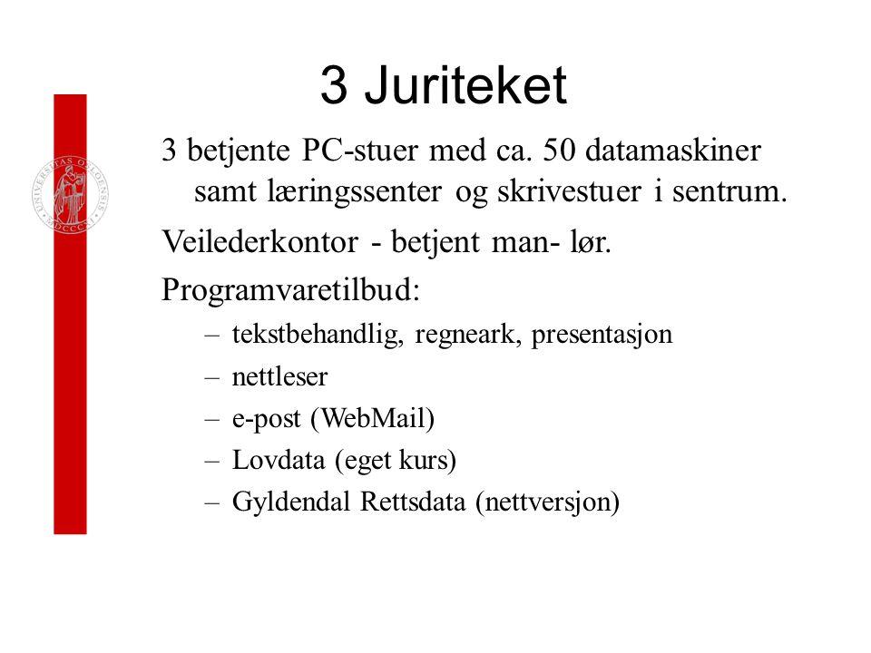 3 Juriteket 3 betjente PC-stuer med ca.