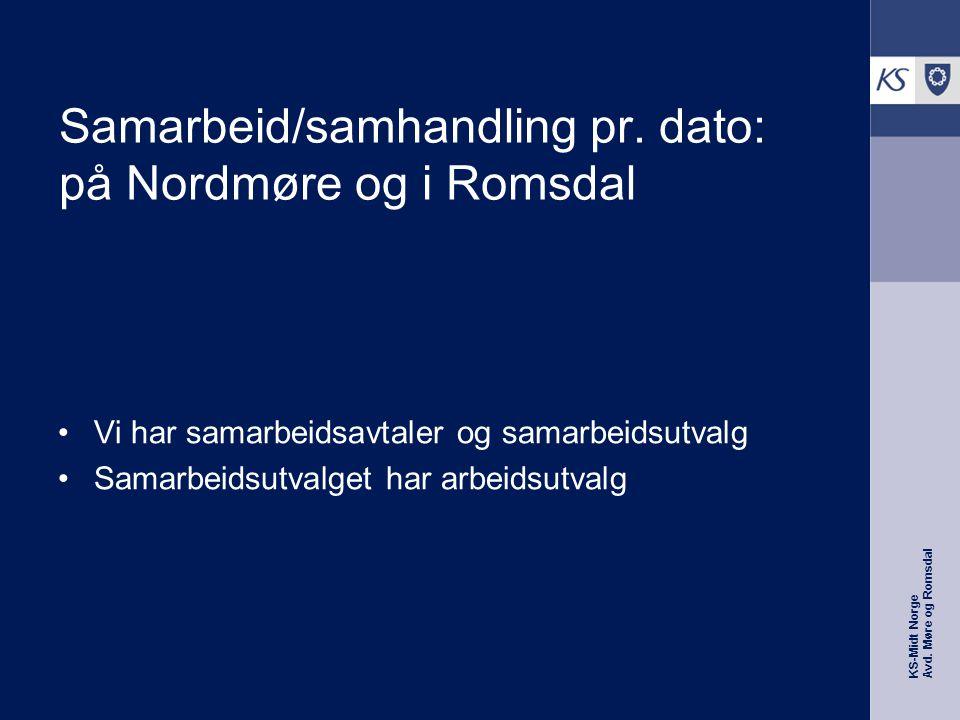 KS-Midt Norge Avd. Møre og Romsdal Samarbeid/samhandling pr.