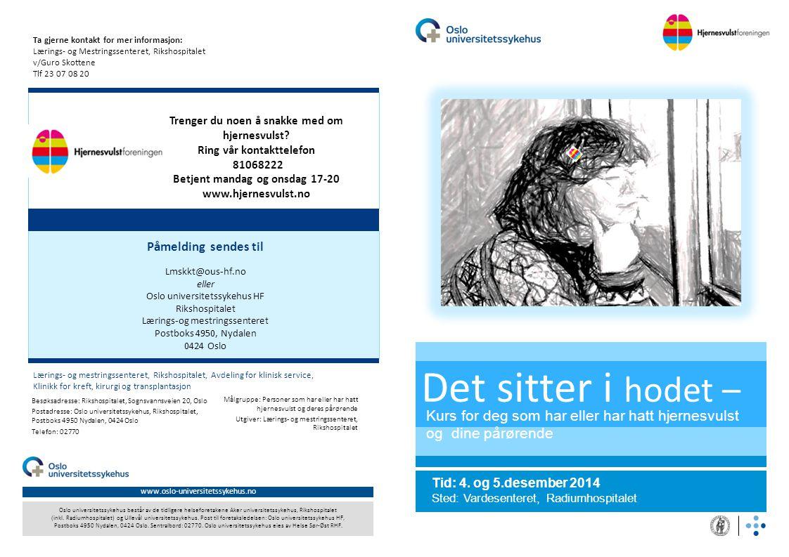 www.oslo-universitetssykehus.no Oslo universitetssykehus består av de tidligere helseforetakene Aker universitetssykehus, Rikshospitalet (inkl. Radium