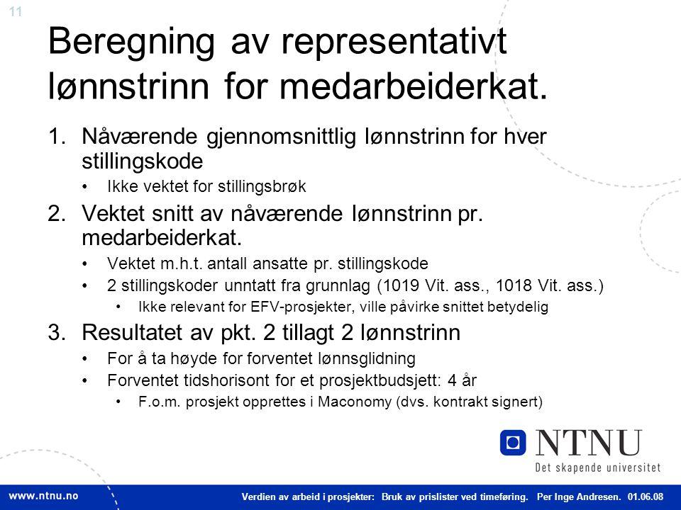 11 Beregning av representativt lønnstrinn for medarbeiderkat.