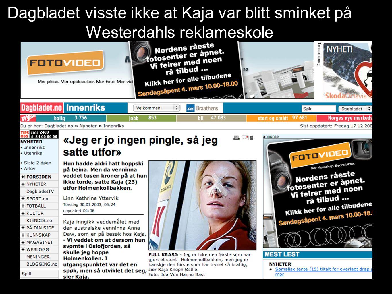 Dagbladet visste ikke at Kaja var blitt sminket på Westerdahls reklameskole