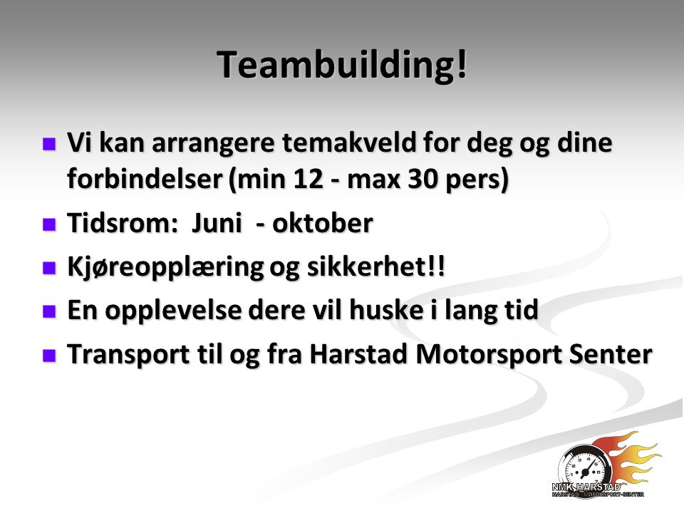 Teambuilding.