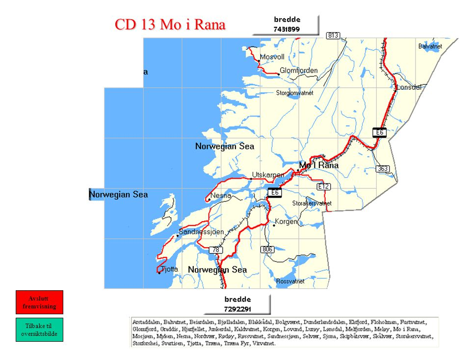 CD 13 Mo i Rana Tilbake til oversiktsbilde Avslutt fremvisning