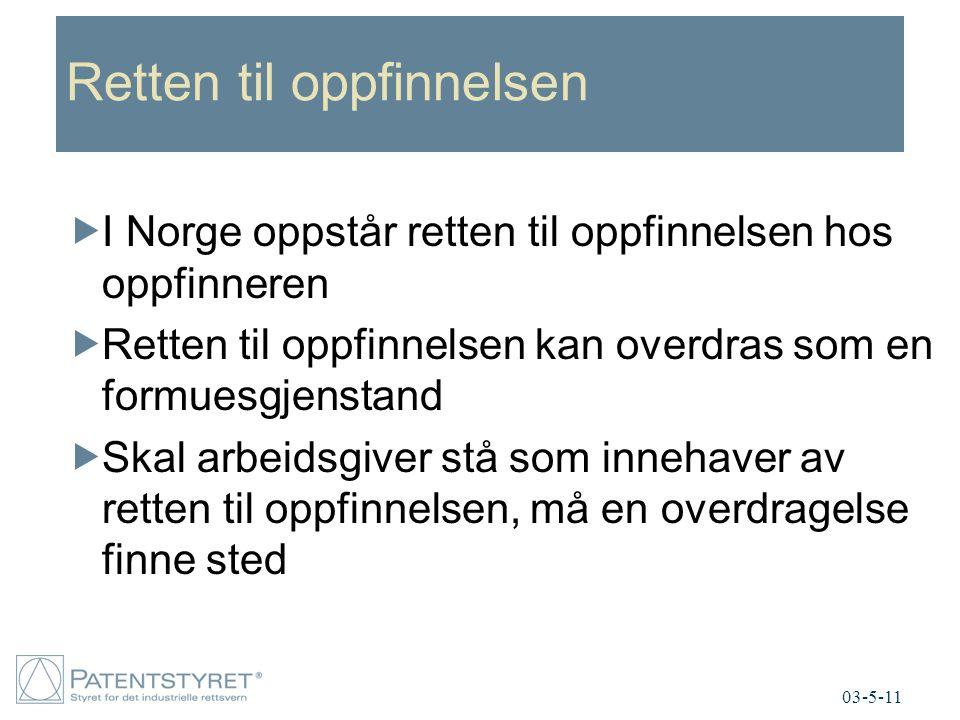 Retten til oppfinnelsen  I Norge oppstår retten til oppfinnelsen hos oppfinneren  Retten til oppfinnelsen kan overdras som en formuesgjenstand  Ska