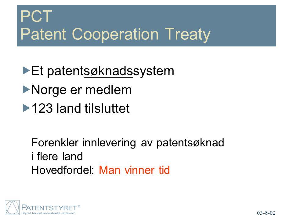PCT Patent Cooperation Treaty  Et patentsøknadssystem  Norge er medlem  123 land tilsluttet Forenkler innlevering av patentsøknad i flere land Hove