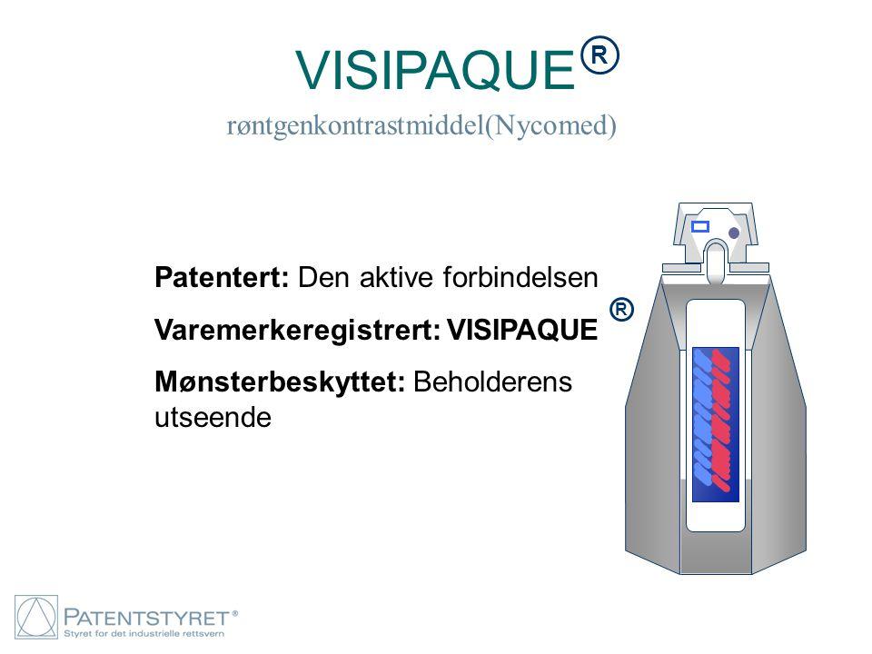 VISIPAQUE røntgenkontrastmiddel(Nycomed) R Patentert: Den aktive forbindelsen Varemerkeregistrert: VISIPAQUE Mønsterbeskyttet: Beholderens utseende R
