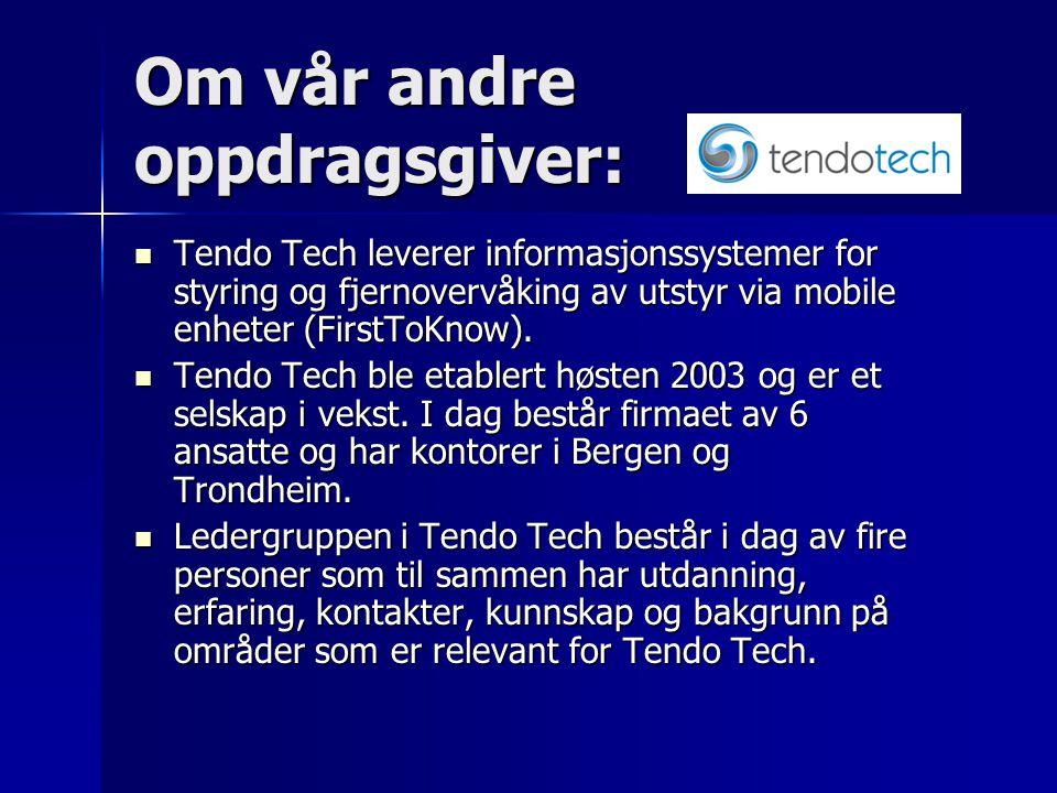Vår oppdragsgiver: Telenor Mobil er Norges ledende leverandør av mobiltelefoni, personsøking og mobil datakommunikasjon.