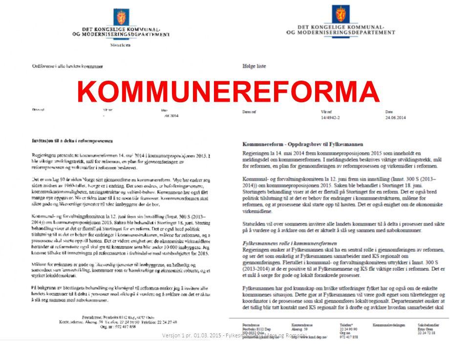 KOMMUNEREFORMA Versjon 1 pr. 01.03. 2015 - Fylkesmannen i Møre og Romsdal