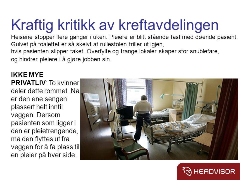 Kraftig kritikk av kreftavdelingen Heisene stopper flere ganger i uken.