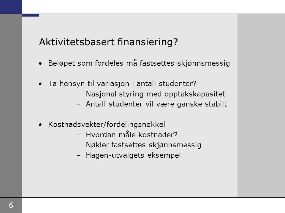 6 Aktivitetsbasert finansiering.