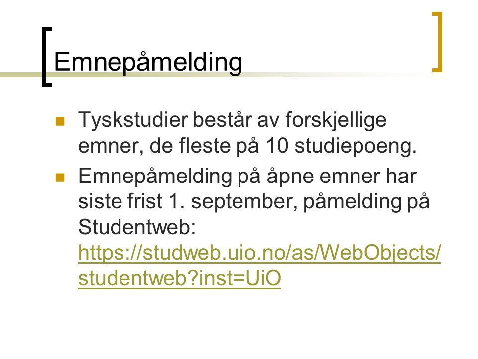 Emnepåmelding Tyskstudier består av forskjellige emner, de fleste på 10 studiepoeng.