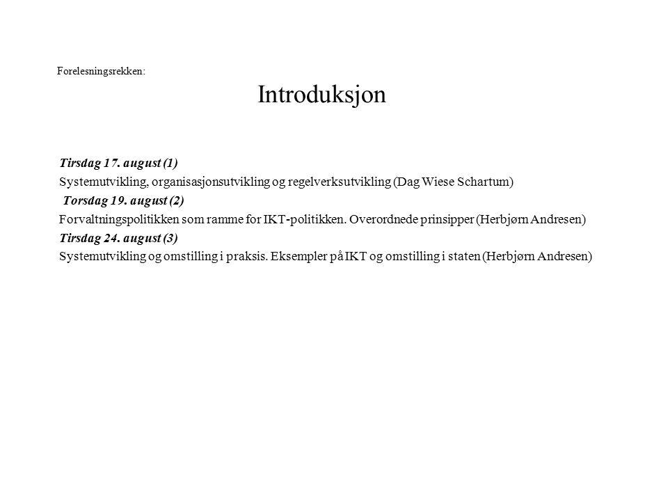 Forelesningsrekken: Introduksjon Tirsdag 17.
