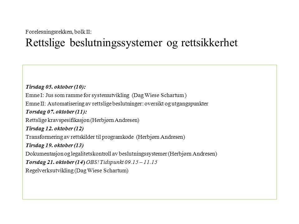 Forelesningsrekken, bolk I: Personvern, informasjonssikkerhet og informasjonskvalitet Tirsdag 31.