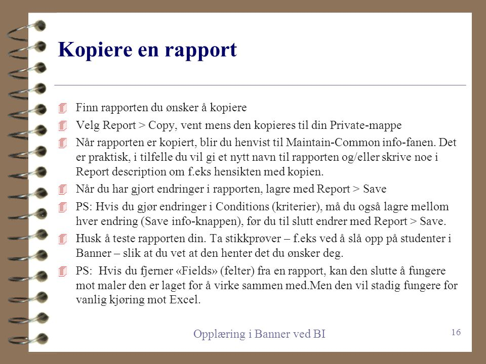 """Felles og private mapper for rapporter 4 Fellesrapportene kan ikke endres av brukere, men du kan kopiere og endre. 4 Rapportene i """"Private""""-mappene ka"""