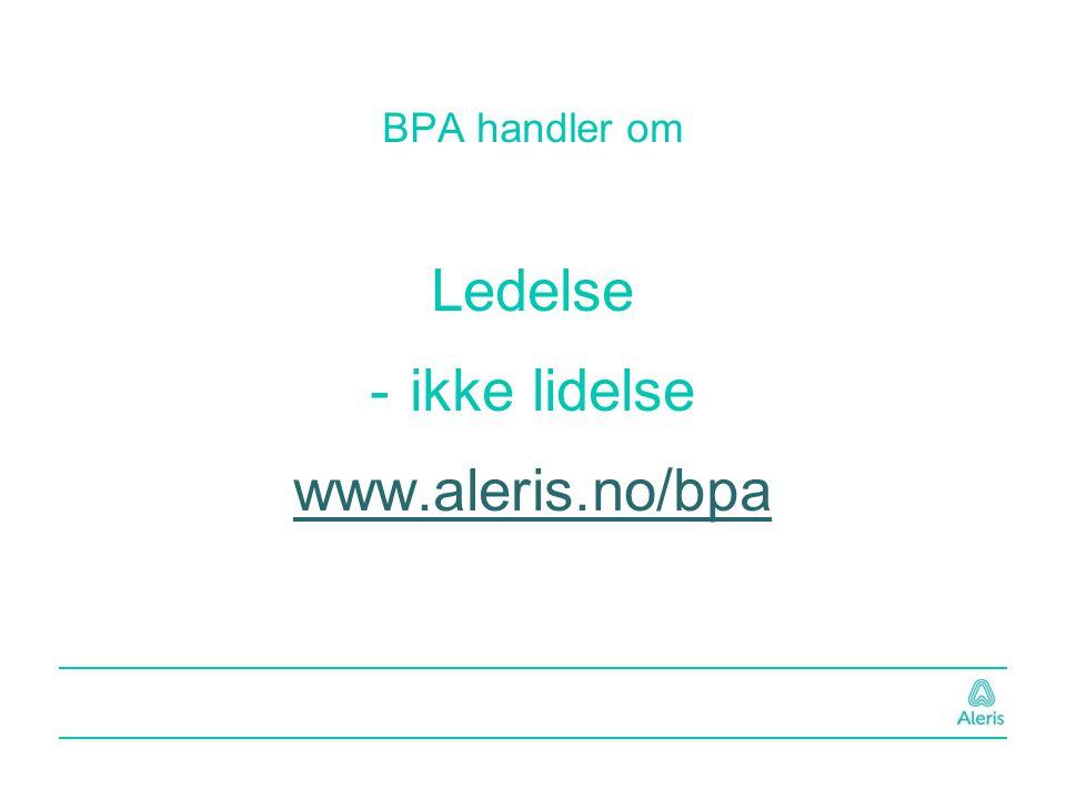 BPA handler om Ledelse -ikke lidelse www.aleris.no/bpa