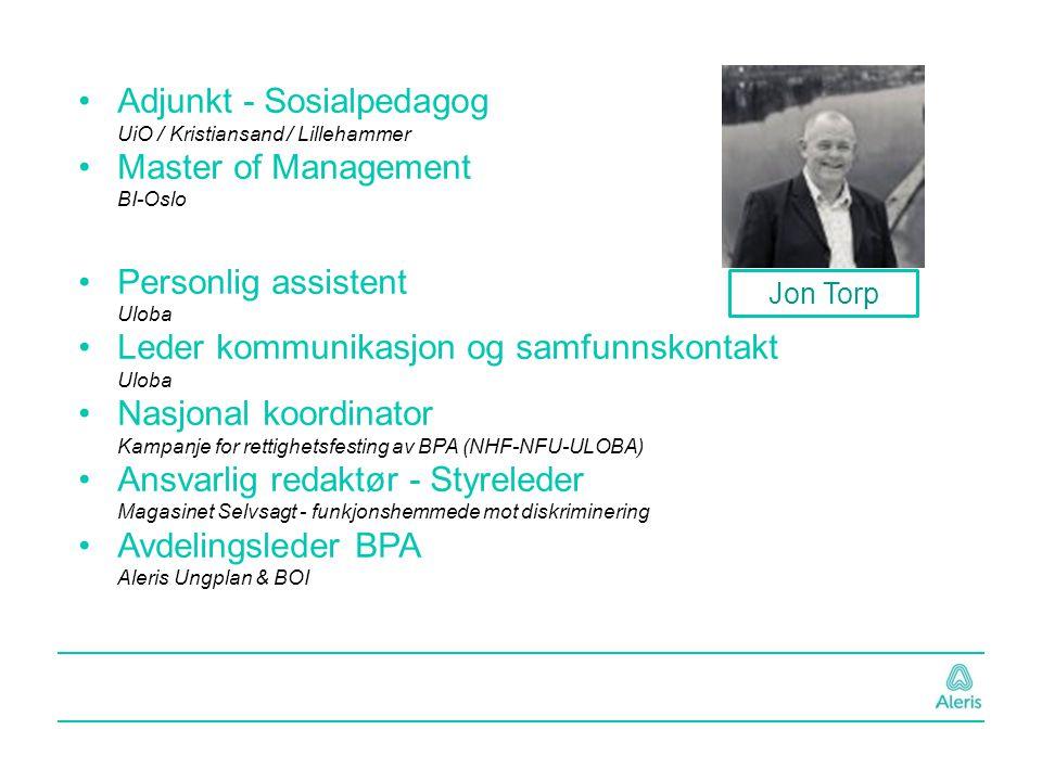 Jon Torp Adjunkt - Sosialpedagog UiO / Kristiansand / Lillehammer Master of Management BI-Oslo Personlig assistent Uloba Leder kommunikasjon og samfun