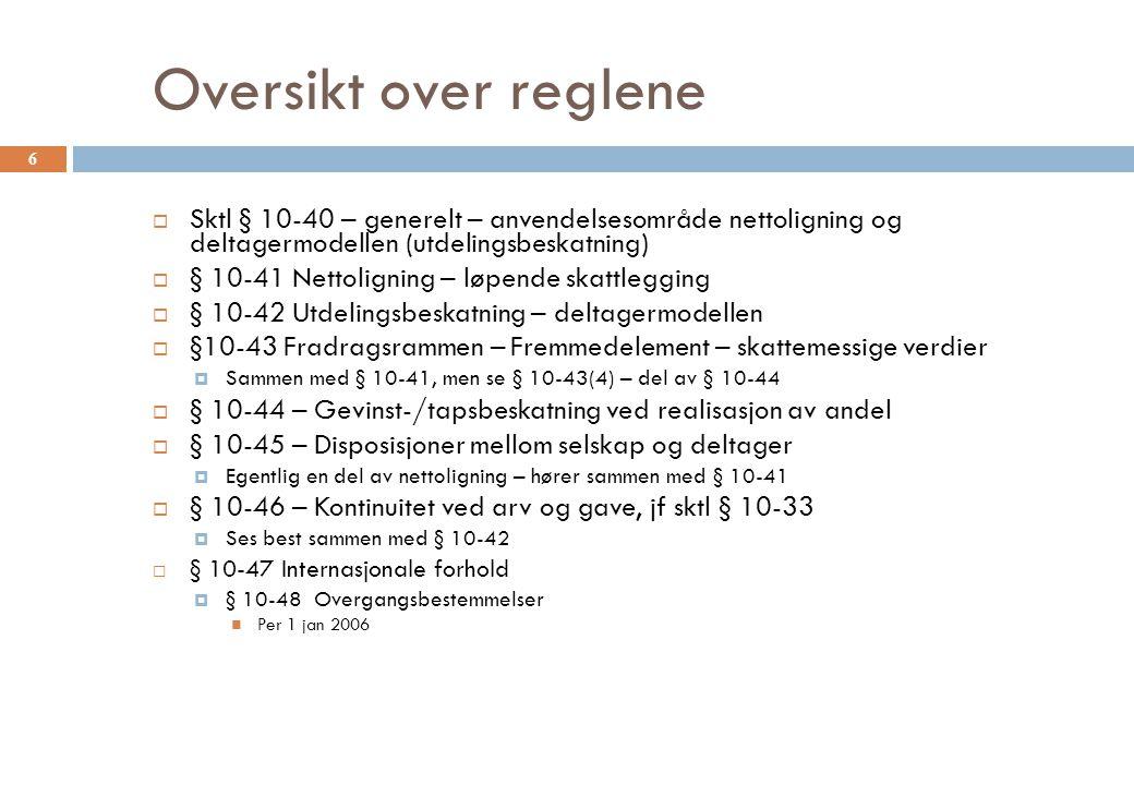 Lån fra selskap til deltager  Motregnes ikke  Dvs skjermingsgrunnlaget reduseres ikke 47