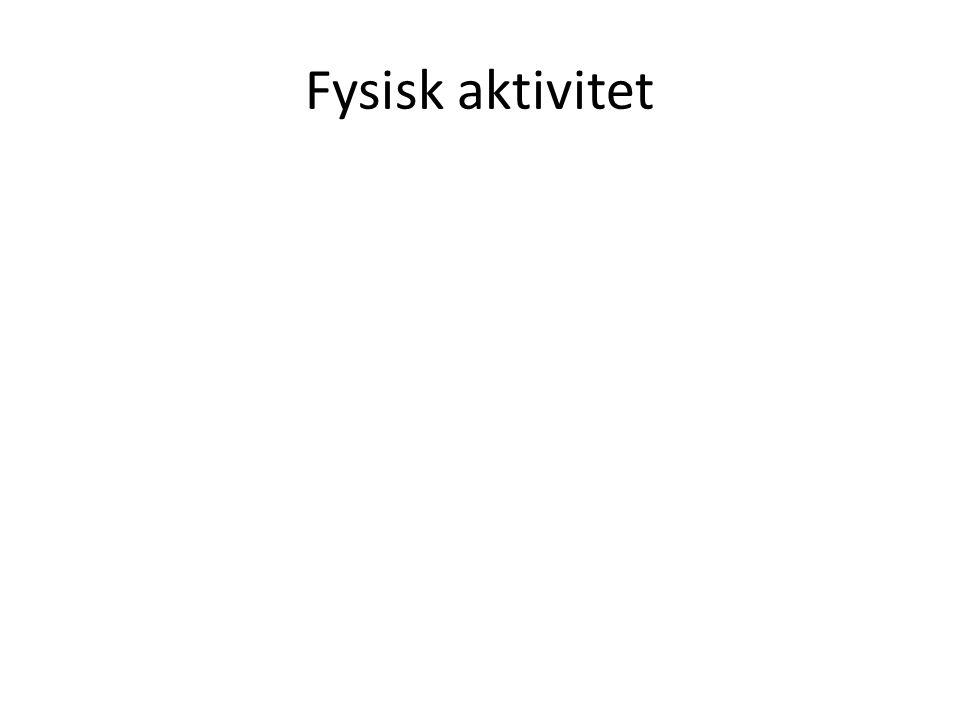 Fysisk aktivitet
