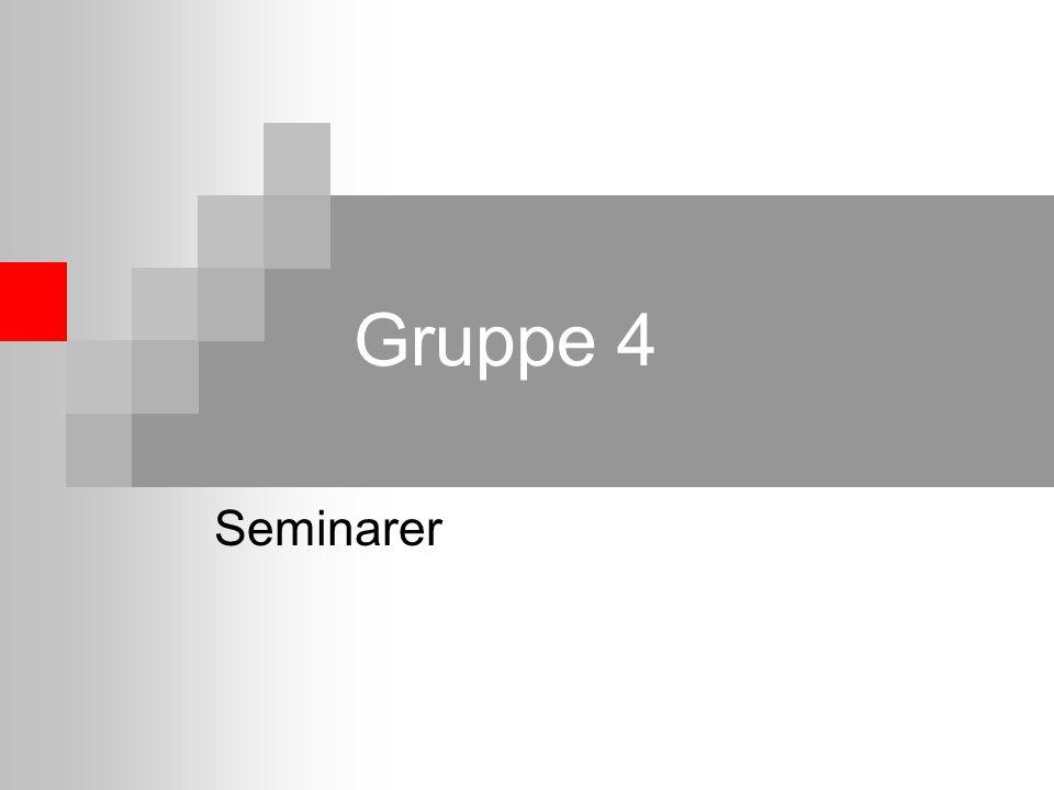 Gruppe 4 Seminarer