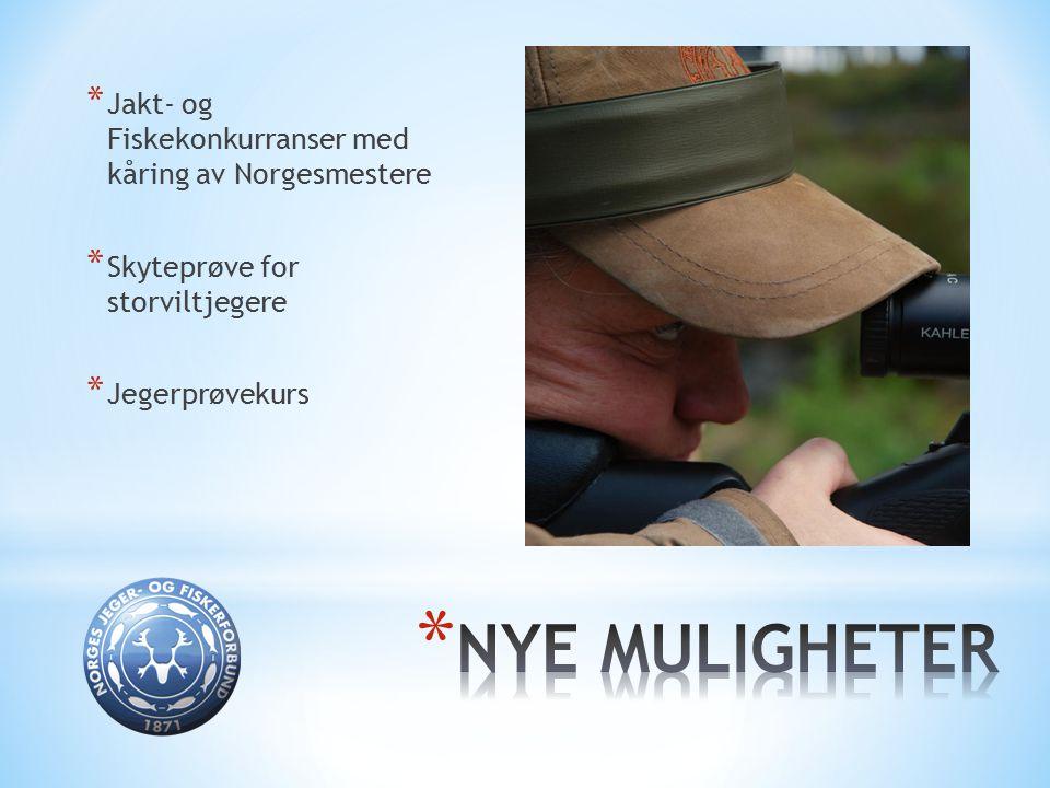* Jakt- og Fiskekonkurranser med kåring av Norgesmestere * Skyteprøve for storviltjegere * Jegerprøvekurs
