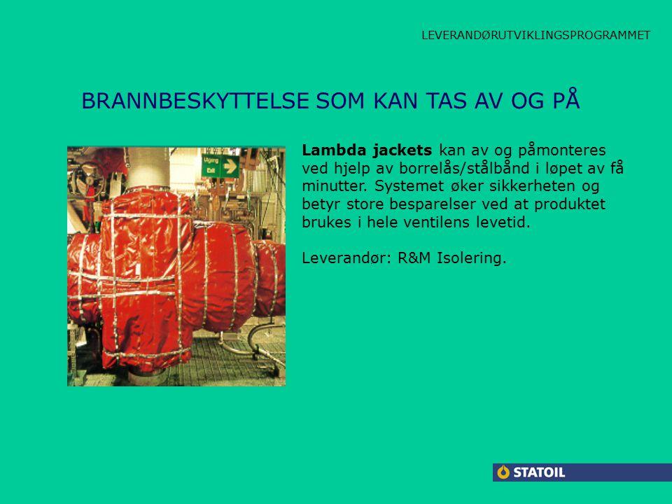 CARBOLINE LAMBDA JACKET HPAP BRANNBESKYTTELSE SOM KAN TAS AV OG PÅ Lambda jackets kan av og påmonteres ved hjelp av borrelås/stålbånd i løpet av få minutter.