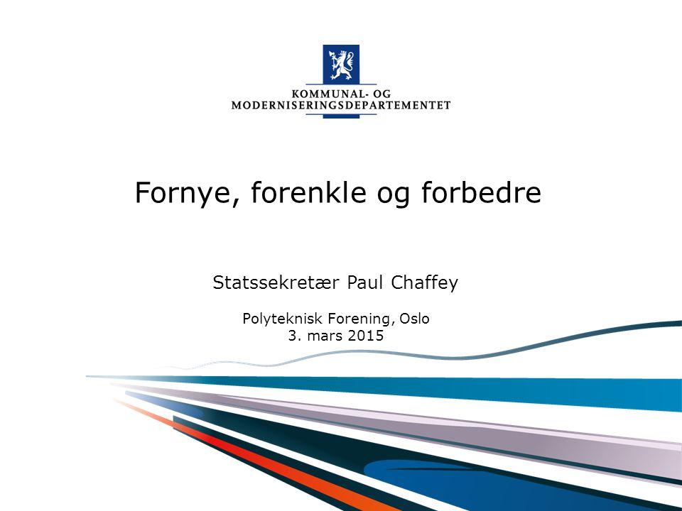 Kommunal- og moderniseringsdepartementet 2 Norge er et av verdens beste land å bo i...