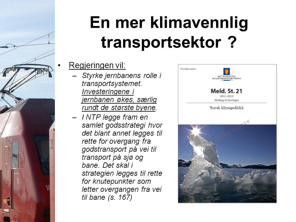 En mer klimavennlig transportsektor .