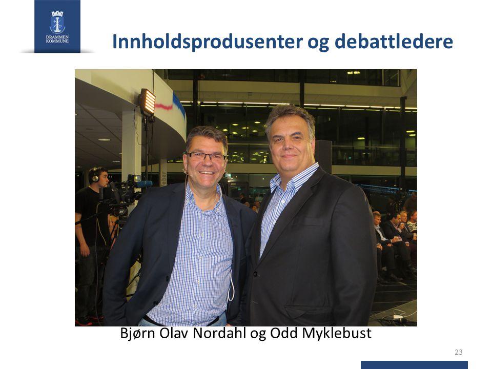 Innholdsprodusenter og debattledere Bjørn Olav Nordahl og Odd Myklebust 23