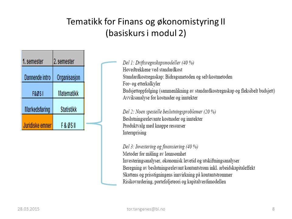 To kurs i bedriftsøkonomi på andre årstrinn Finansregnskap – H Grunnleggende kurs i finansregnskap, basert på norske regnskapsregler.