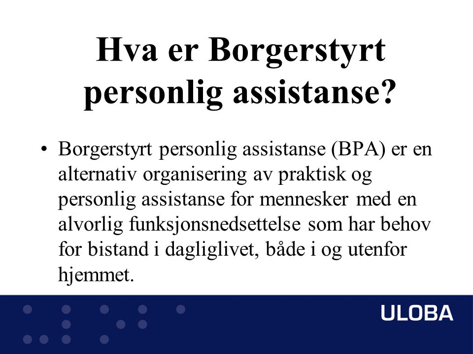 Hva er Borgerstyrt personlig assistanse.