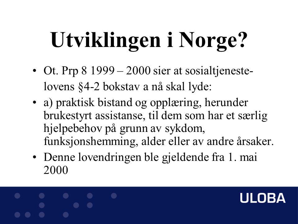 Utviklingen i Norge. Ot.