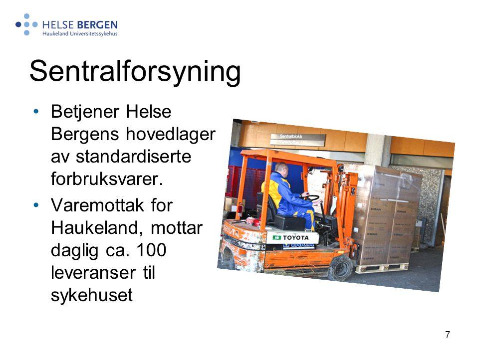 7 Sentralforsyning Betjener Helse Bergens hovedlager av standardiserte forbruksvarer. Varemottak for Haukeland, mottar daglig ca. 100 leveranser til s
