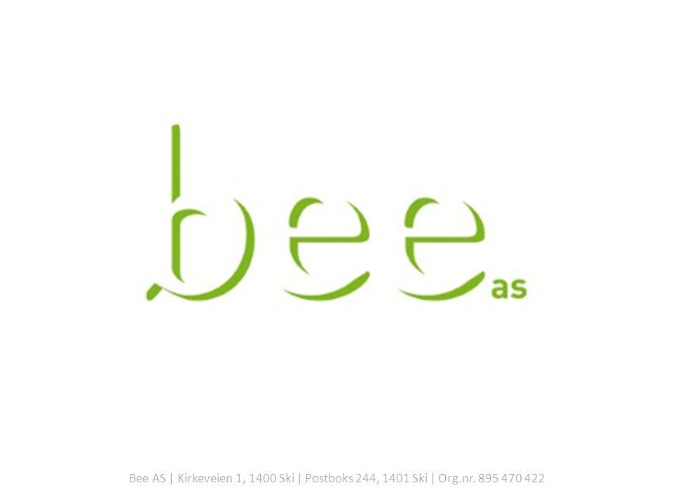 Bee AS | Kirkeveien 1, 1400 Ski | Postboks 244, 1401 Ski | Org.nr. 895 470 422
