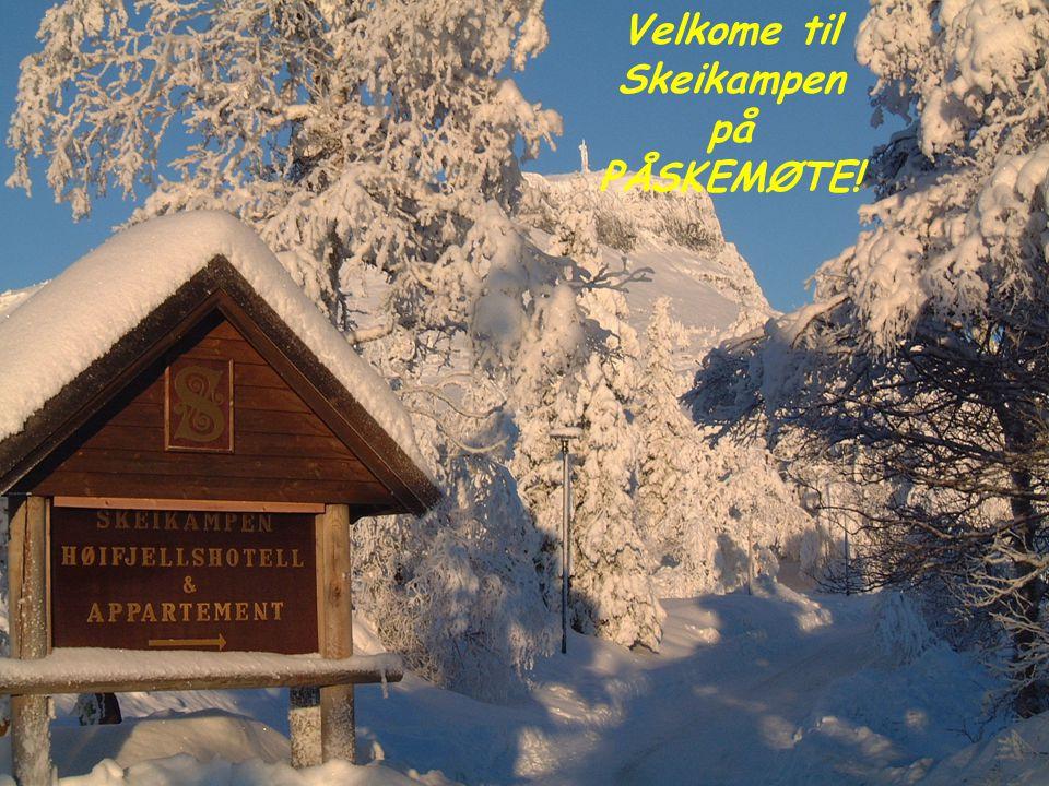 Velkome til Skeikampen på PÅSKEMØTE!