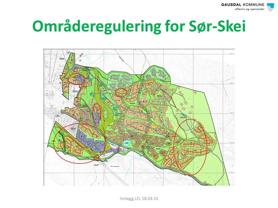 Områderegulering for Sør-Skei Innlegg LEL 18.04.14