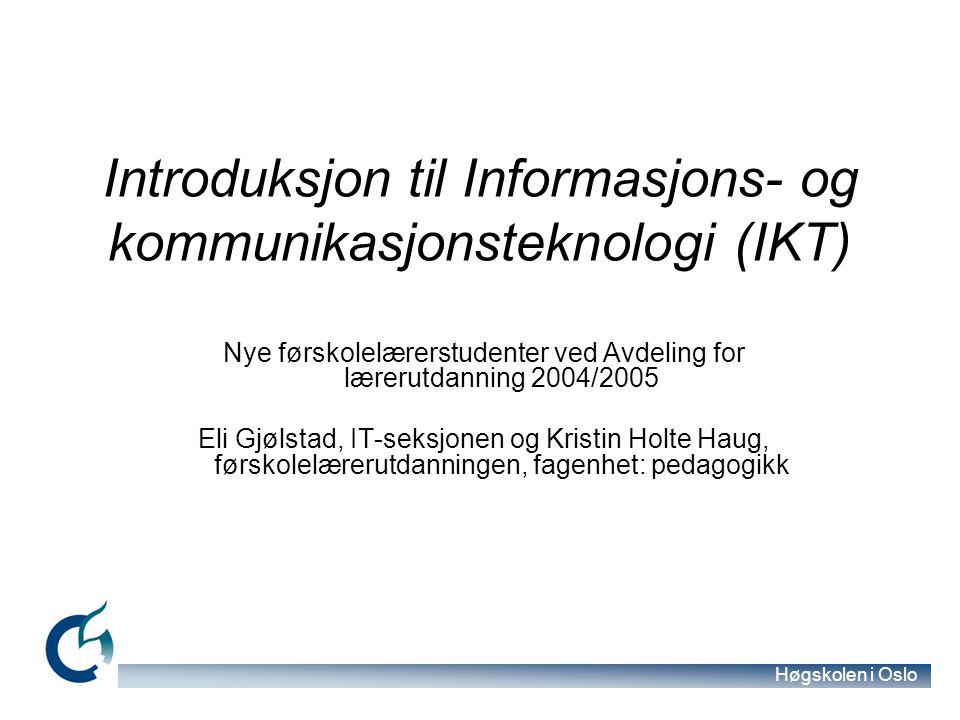 Høgskolen i Oslo Classfronter oppbygging for F04 Kullrom Klasserom Innleveringsrom ( Eksamensrom ) Hva ligger hvor.