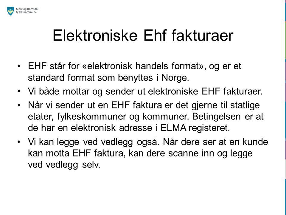 Elektroniske Ehf fakturaer EHF står for «elektronisk handels format», og er et standard format som benyttes i Norge. Vi både mottar og sender ut elekt