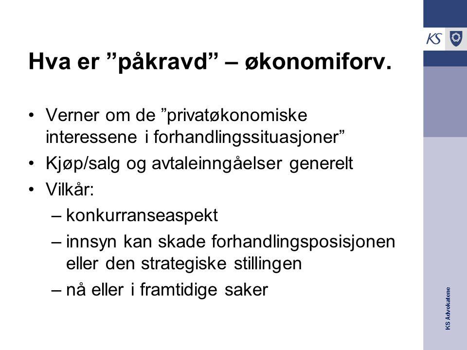 """KS Advokatene Hva er """"påkravd"""" – økonomiforv. Verner om de """"privatøkonomiske interessene i forhandlingssituasjoner"""" Kjøp/salg og avtaleinngåelser gene"""