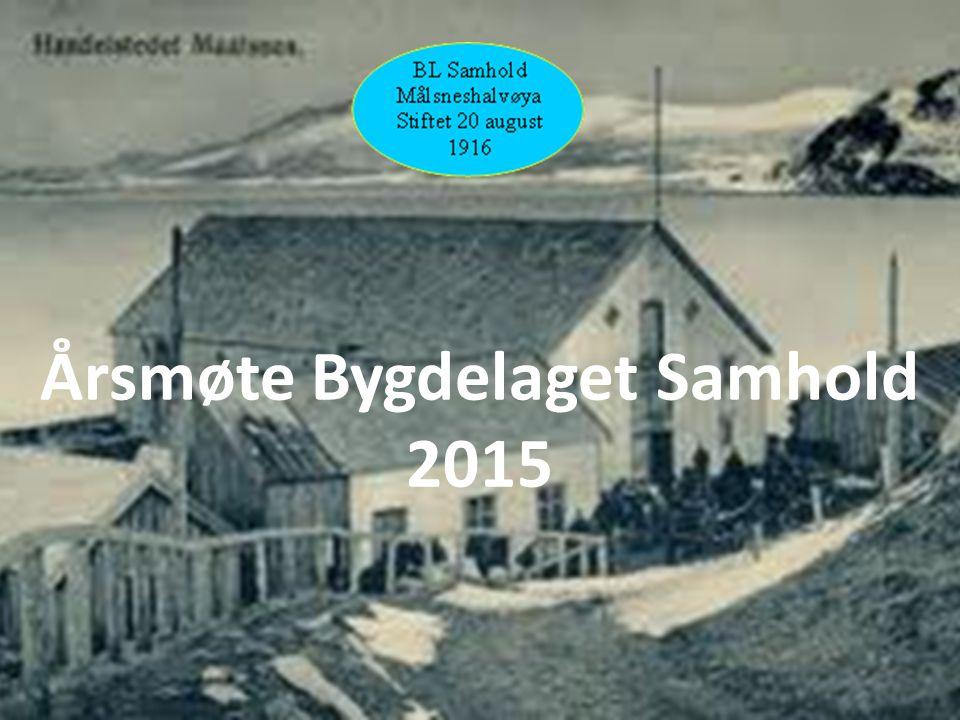 Årsmøte Bygdelaget Samhold 2015