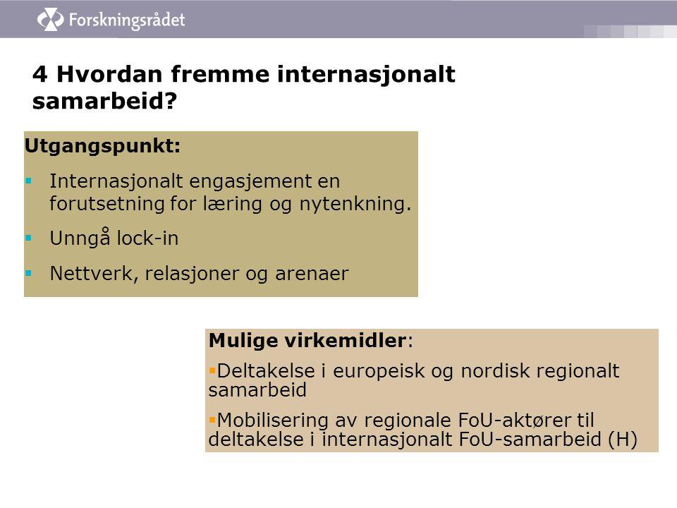 4 Hvordan fremme internasjonalt samarbeid.