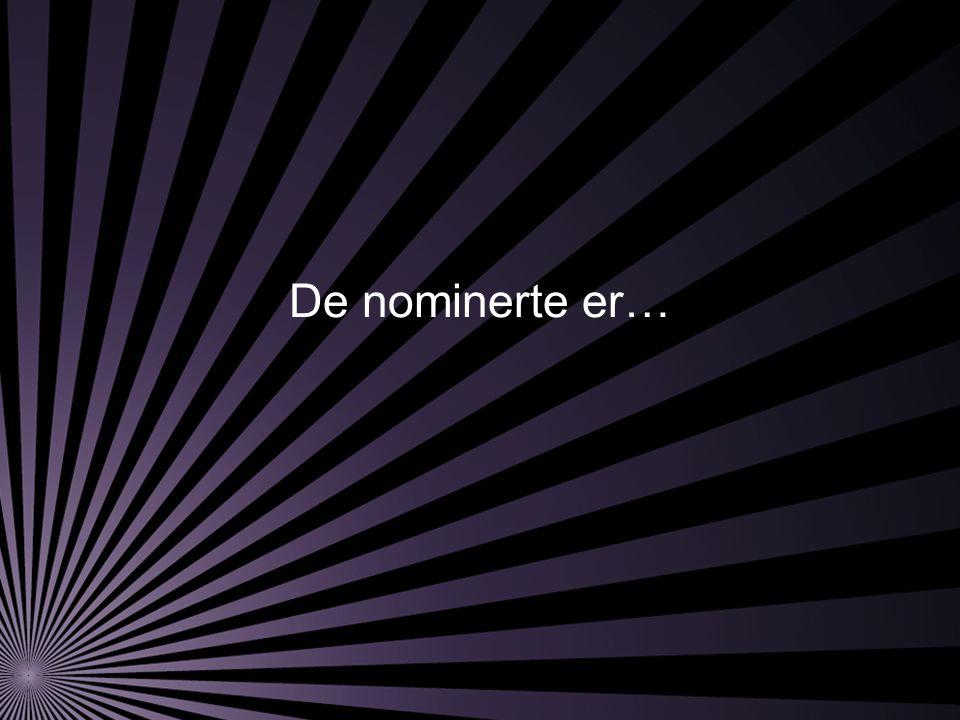 De nominerte er…