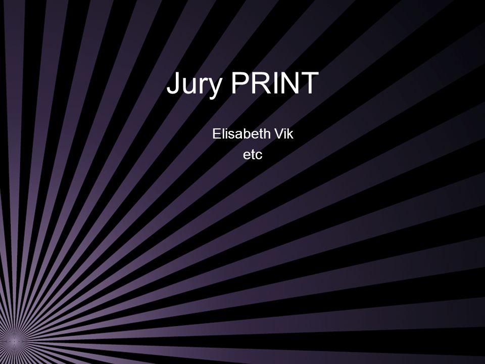 Jury PRINT Elisabeth Vik etc