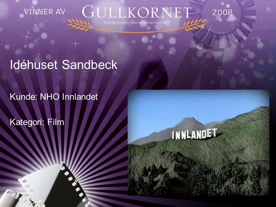 Idéhuset Sandbeck Kunde: NHO Innlandet Kategori: Film
