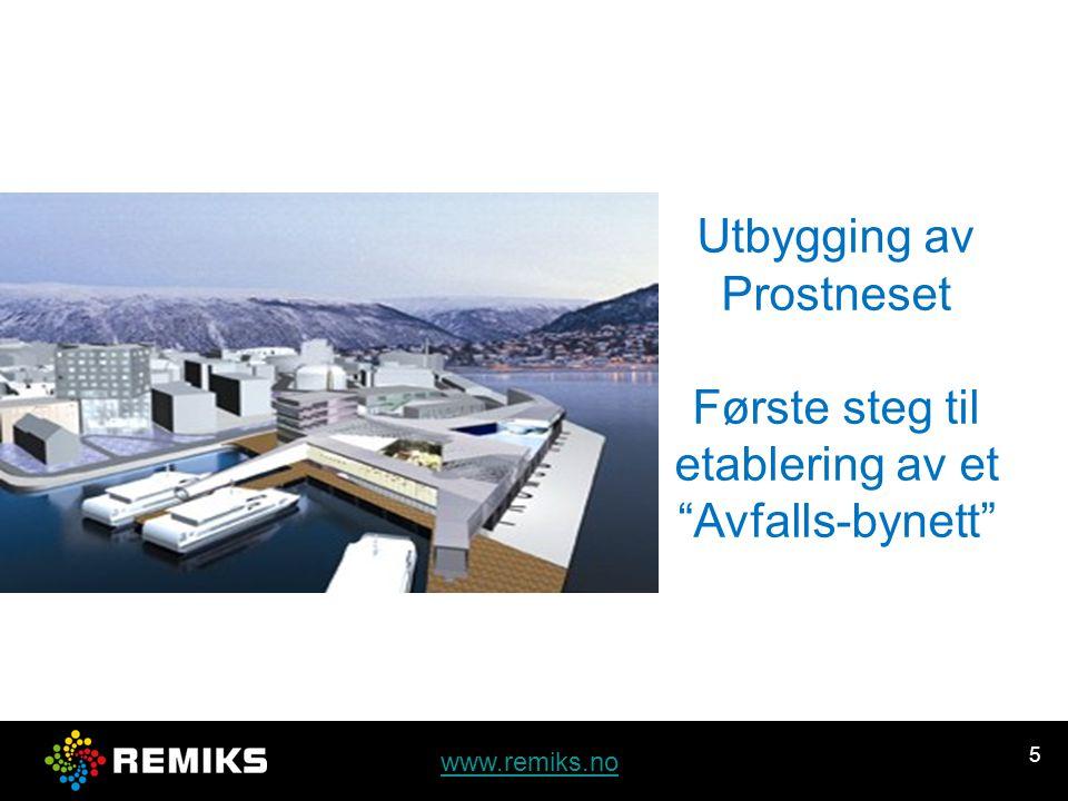 5 Utbygging av Prostneset Første steg til etablering av et Avfalls-bynett