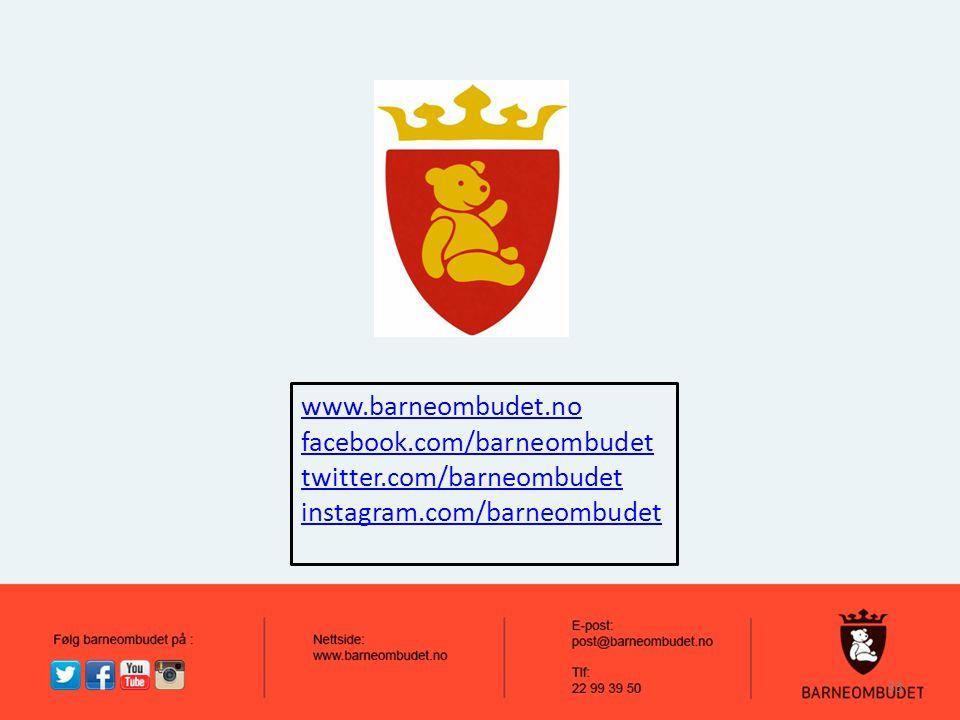 www.barneombudet.no facebook.com/barneombudet twitter.com/barneombudet instagram.com/barneombudet 33